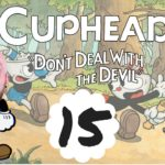 Let's Play Cuphead: Episode 15 – Inkwell Isle #2