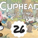 Let's Play Cuphead – Episode 26 *The Devil*