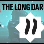 Let's Play The Long Dark – Episode 11 *Don't Go Gentle*