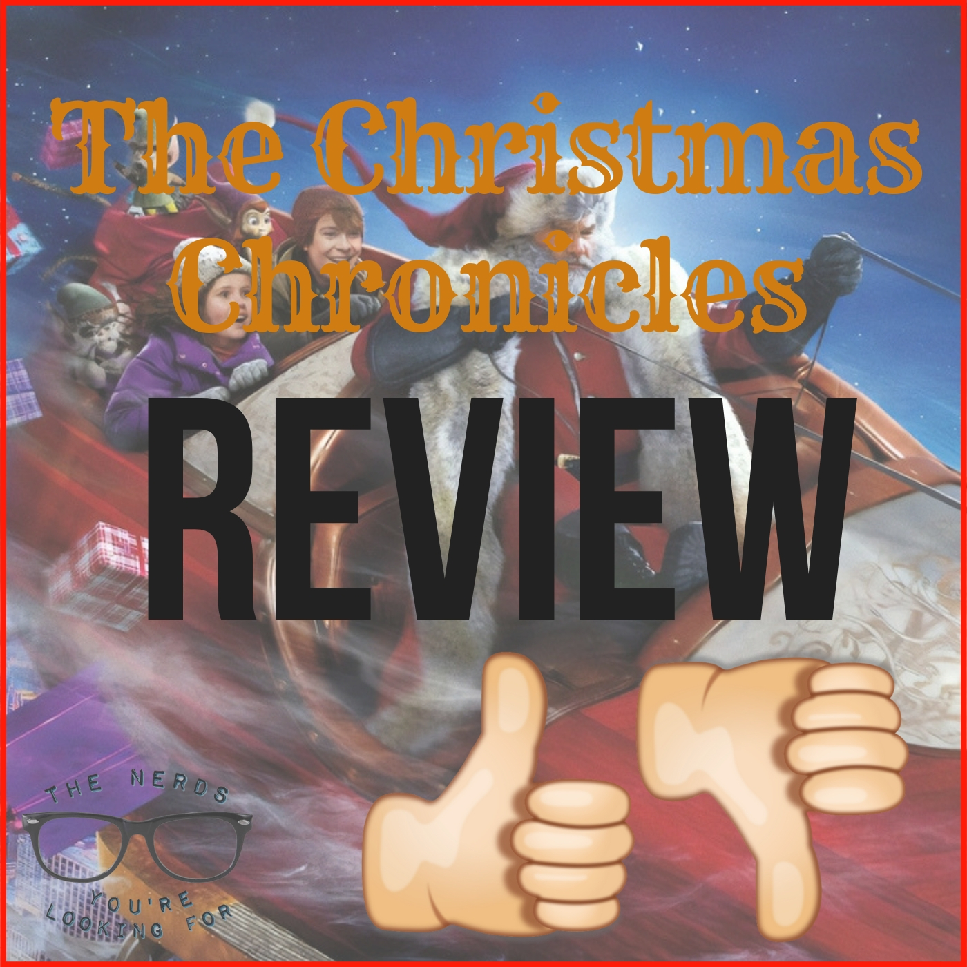 The Christmas Chronicles Poster.The Christmas Chronicles Review The Nerds You Re Looking For
