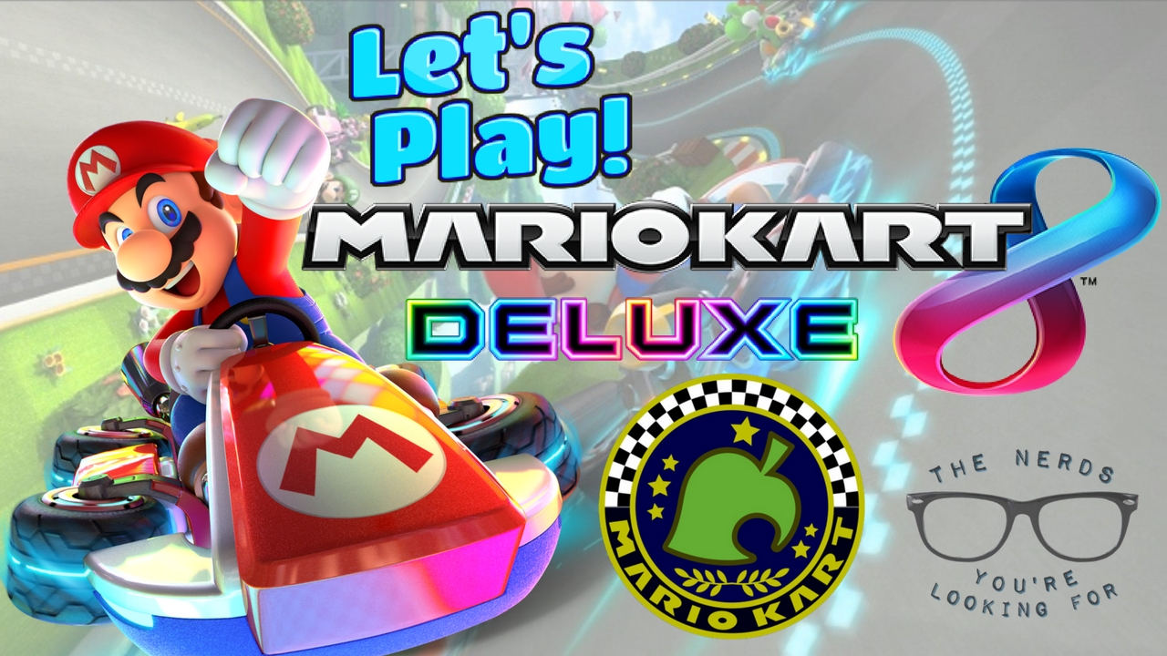 Mario Kart 8 Deluxe Crossing Cup 150cc The Nerds You Re Looking For